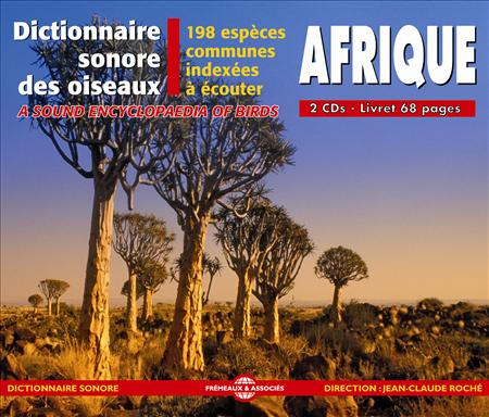 dictionnaire sonore des oiseaux d 39 afrique 198 especes indexees a ecouter a sound. Black Bedroom Furniture Sets. Home Design Ideas