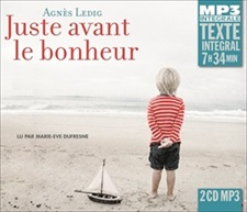AGNÈS LEDIG - JUSTE AVANT LE BONHEUR - INTEGRALE MP3