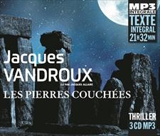 JACQUES VANDROUX - LES PIERRES COUCHÉES - INTEGRALE MP3