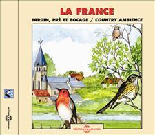 LA FRANCE : JARDIN - PRE ET BOCAGE