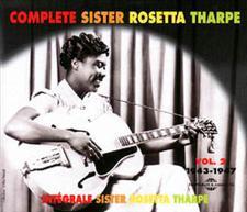 COMPLETE SISTER ROSETTA THARPE Vol 2