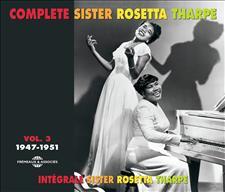 COMPLETE SISTER ROSETTA THARPE Vol 3
