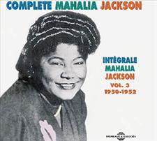 COMPLETE MAHALIA JACKSON Vol 3