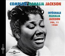 COMPLETE MAHALIA JACKSON VOL.11 - 1960