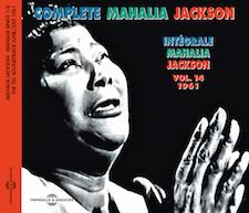 INTÉGRALE VOL.14 - 1961 - MAHALIA SINGS PART 1