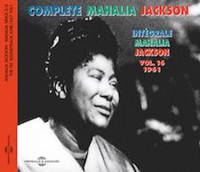 INTÉGRALE VOL.16 - 1961 - MAHALIA SINGS PART 3