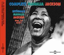INTÉGRALE MAHALIA JACKSON VOL. 17 - 1961