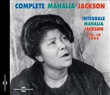INTÉGRALE MAHALIA JACKSON VOL. 18 - 1962