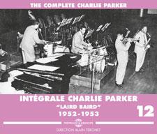 CHARLIE PARKER - INTÉGRALE VOL 12