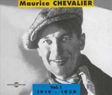 MAURICE CHEVALIER VOL 1 : 1919 - 1930
