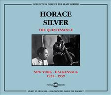 HORACE SILVER - THE QUINTESSENCE