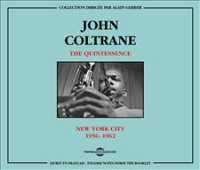 JOHN COLTRANE - THE QUINTESSENCE