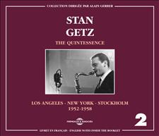 STAN GETZ - THE QUINTESSENCE VOL. 2