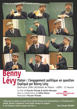PLATON : L'ENGAGEMENT POLITIQUE EN QUESTION EXPLIQUÉ PAR BENNY LÉVY - 4 DVD