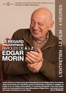 EDGAR MORIN - LE REGARD PHILOSOPHIQUE : PAROLES DE A À Z