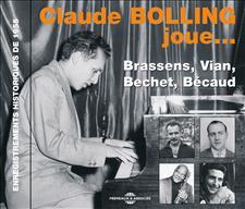 CLAUDE BOLLING JOUE BRASSENS, BECHET, VIAN, BECAUD