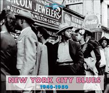 NEW YORK CITY BLUES 1940 - 1950
