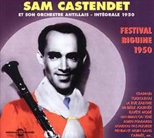 SAM CASTENDET - FESTIVAL BIGUINE