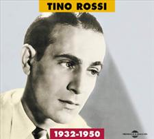 TINO ROSSI - ANTHOLOGIE 1932-1950 - VOL.1