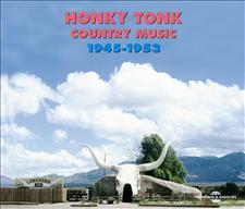 HONKY TONK (TEXAS OKLAHOMA 1945 - 1953)