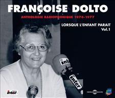 FRANCOISE DOLTO - LORSQUE L'ENFANT PARAÎT VOL 1