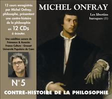 CONTRE-HISTOIRE DE LA PHILOSOPHIE VOL. 5 - MICHEL ONFRAY