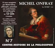 CONTRE-HISTOIRE DE LA PHILOSOPHIE VOL. 7 - MICHEL ONFRAY