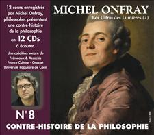 CONTRE-HISTOIRE DE LA PHILOSOPHIE VOL. 8 - MICHEL ONFRAY