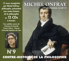 CONTRE-HISTOIRE DE LA PHILOSOPHIE VOL. 9 - MICHEL ONFRAY