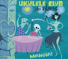 MANUIA ! - UKULELE CLUB DE PARIS