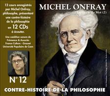 CONTRE-HISTOIRE DE LA PHILOSOPHIE VOL. 12 - MICHEL ONFRAY