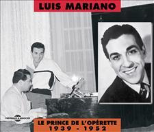 LUIS MARIANO LE PRINCE DE L'OPERETTE 1939-1952