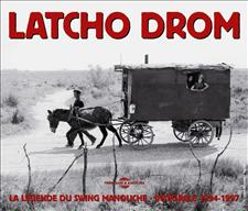 LATCHO DROM - LA LEGENDE DU SWING MANOUCHE