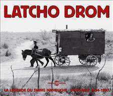 LATCHO DROM - LA LEGENDE DU SWING MANOUCHE