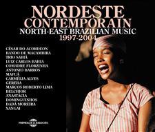 NORDESTE CONTEMPORAIN (1997-2004)