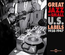 GREAT JAZZ ON SMALL U.S. LABELS 1938-1947