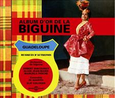 ALBUM D'OR DE LA BIGUINE (1966-1972)