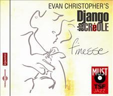 EVAN CHRISTOPHER'S DJANGO A LA CREOLE
