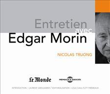 ENTRETIEN AVEC EDGAR MORIN