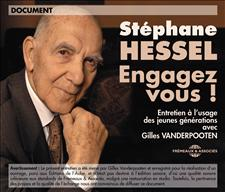STÉPHANE HESSEL - ENGAGEZ-VOUS !
