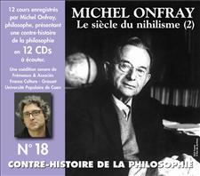 CONTRE-HISTOIRE DE LA PHILOSOPHIE VOL. 18 - MICHEL ONFRAY