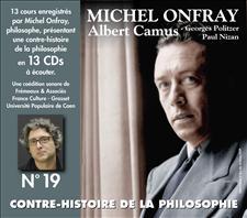 CONTRE-HISTOIRE DE LA PHILOSOPHIE VOL. 19 - MICHEL ONFRAY