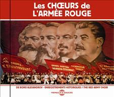 LES CHOEURS DE L'ARMÉE ROUGE DE BORIS ALEXANDROV - ENREGISTREMENTS HISTORIQUES - VOL. 1
