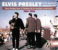 ELVIS PRESLEY FACE À L'HISTOIRE DE LA MUSIQUE AMÉRICAINE VOL.1 (1954-1956)