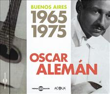 OSCAR ALEMÁN - BUENOS AIRES 1965-1975