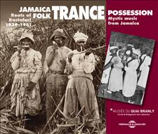 JAMAICA FOLK TRANCE POSSESSION