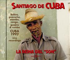 SANTIAGO DE CUBA, LA REINA DEL SON