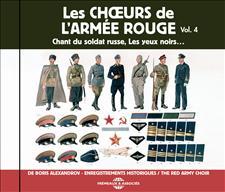 LES CHOEURS DE L'ARMÉE ROUGE DE BORIS ALEXANDROV - ENREGISTREMENTS HISTORIQUES - VOL. 4