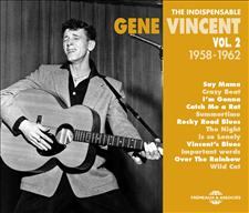GENE VINCENT - THE INDISPENSABLE VOL. 2 (1958-1962)
