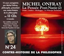 CONTRE-HISTOIRE DE LA PHILOSOPHIE VOL. 24 - MICHEL ONFRAY